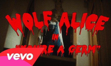 "Wolf Alice – ""You're A Germ"""