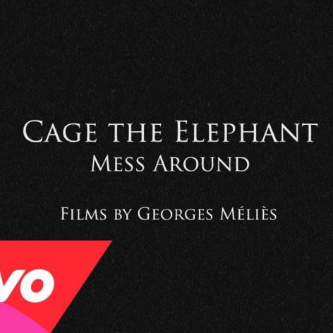 "Cage The Elephant – ""Mess Around"""