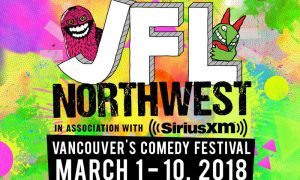 JFL northwest 2018 lineup poster ad just for laughs vancouver