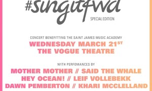 #SingItFwd ft. Mother Mother + Said The Whale + Hey Ocean! + Leif Vollebekk + Dawn Pemberton + Khari McClelland at The Vogue Theatre