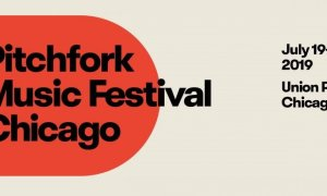 Pitchfork Music Festival 2019 at Union Park (Chicago)