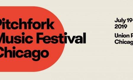 Pitchfork Music Festival 2019 at Union Park (Chicago)