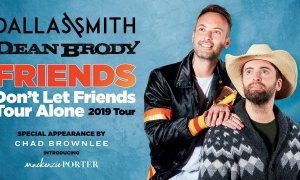 """Friends Don't Let Friends Tour Alone"" ft. Dallas Smith + Dean Brody + Chad Brownlee + MacKenzie Porter 2019"