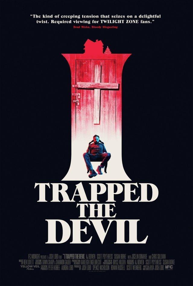 I Trapped The Devil [2019] movie poster film