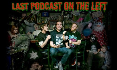 Last Podcast On The Left 2019