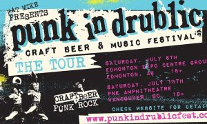 Punk In Drublic : Craft Beer & Music Festival at PNE Amphitheatre 2019