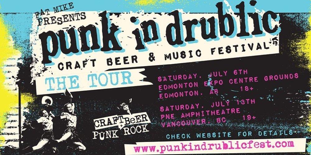 Punk In Drublic : Craft Beer & Music Festival at PNE Amphitheatre 2019