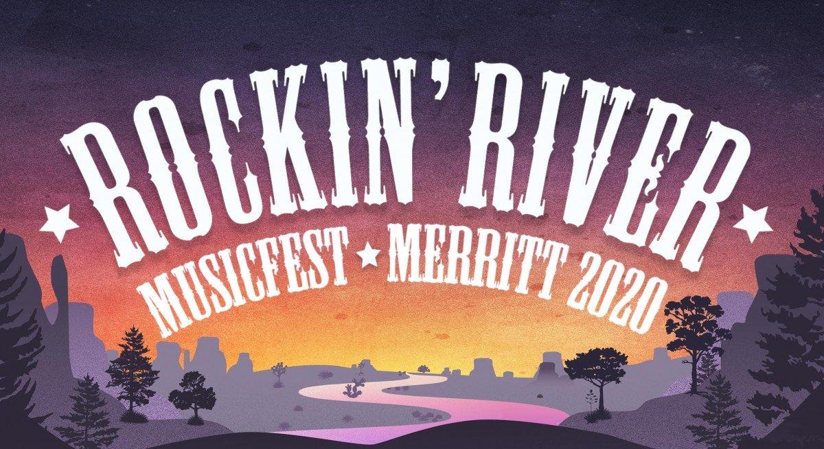 Rockin River Music Festival 2020 in Merrit, BC