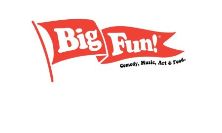 Big Fun! Comedy, Music, Art & Food 2020