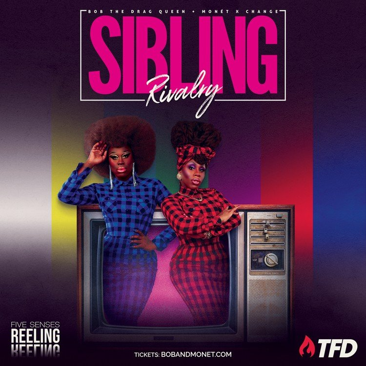 """""""Sibling Rivalry"""" ft. Bob The Drag Queen and Monet X Change 2020"""