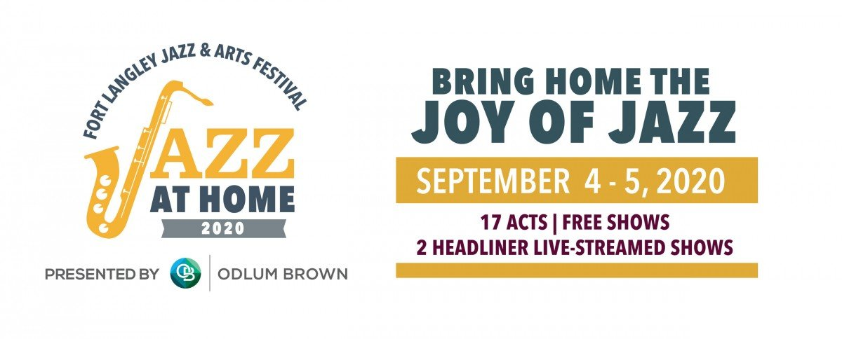 Fort Langley Jazz and Arts Festival: Jazz At Home @ Fort Langley (Live Stream) 2020