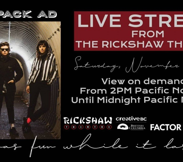 Live Stream From The Rickshaw: The Pack A.D. @ Rickshaw Theatre 2020 november 28