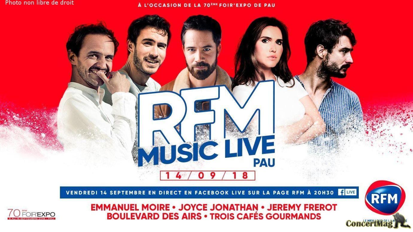 Vendredi 14 septembre a 20h30 le RFM Music Live de Pau sera diffuse en Facebook Live - Le RFM Music Live s'invite à Pau
