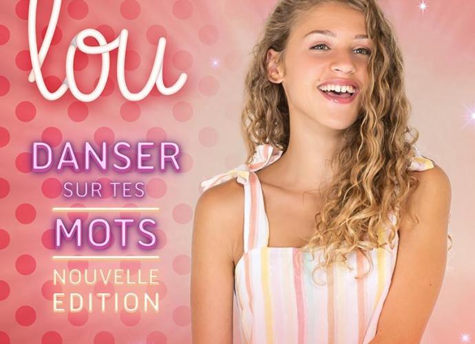 """Pochette Lou Danser Sur Tes Mots Nouvelle Edition - Lou réédite son album """"danser sur tes mots"""""""