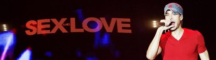 vedette enrique - Enrique Iglesias et le Sex and Love Tour