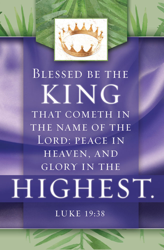 Church Bulletin 11  Palm Sunday  Blessed be the King Pack of 100
