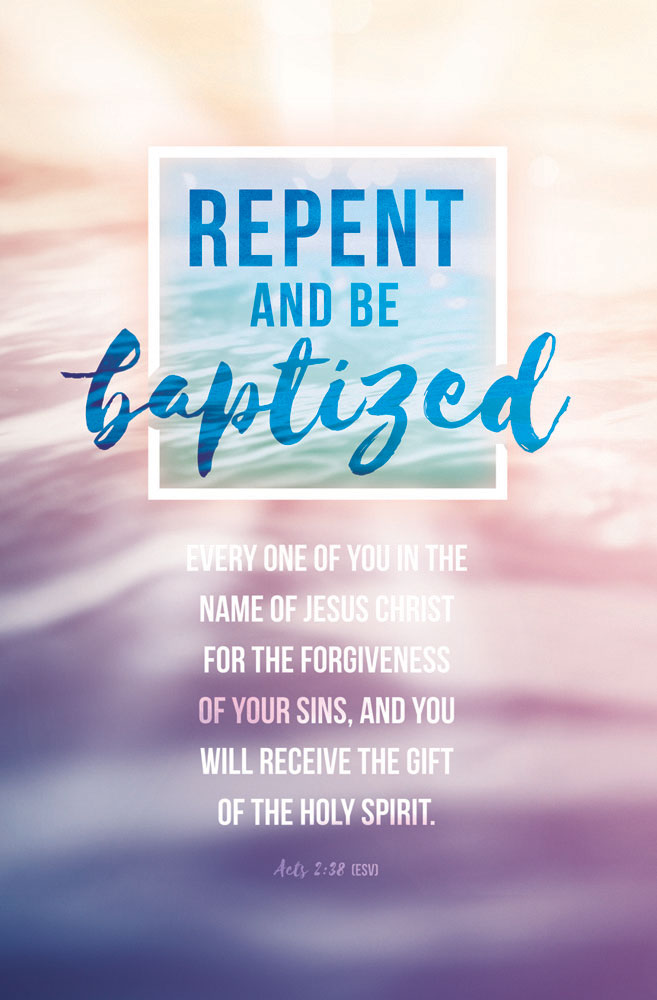 "Church Bulletin 11"" Baptism Repent And Be Baptized"