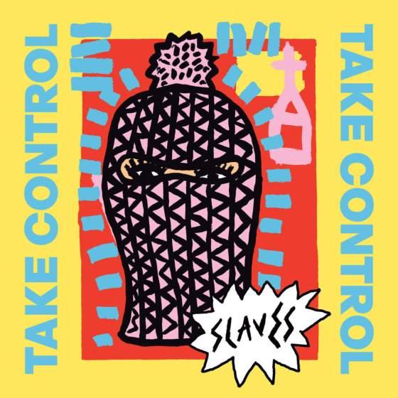 Slaves – Take Control ★★★