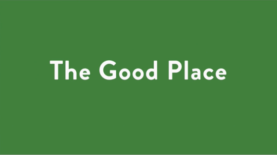 The Philosophy of … The Good Place