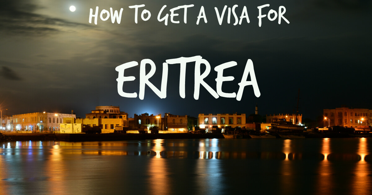 How to Get a Visa for Eritrea: Patience and Persistence