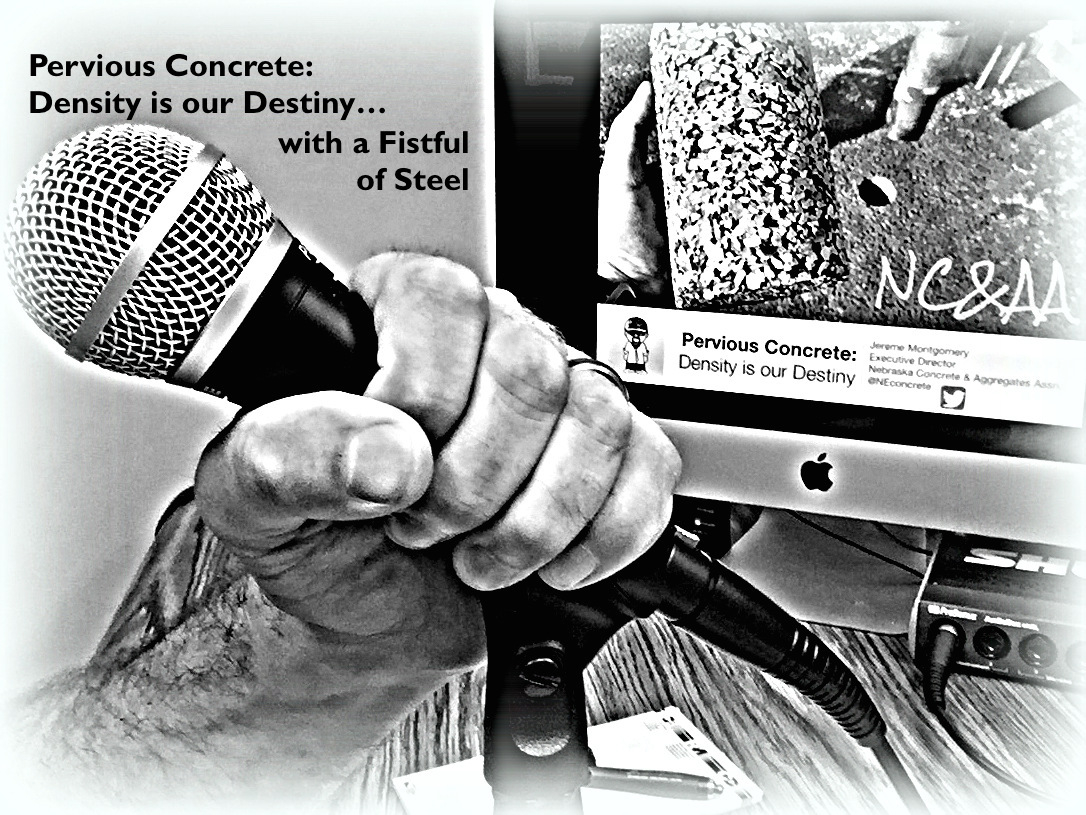 """'Concrete Garb' (Podcast) """"Pervious Concrete, With a Fistful of Steel!"""""""