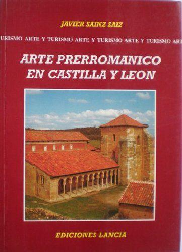 El arte prerrománico en Castilla y León Book Cover
