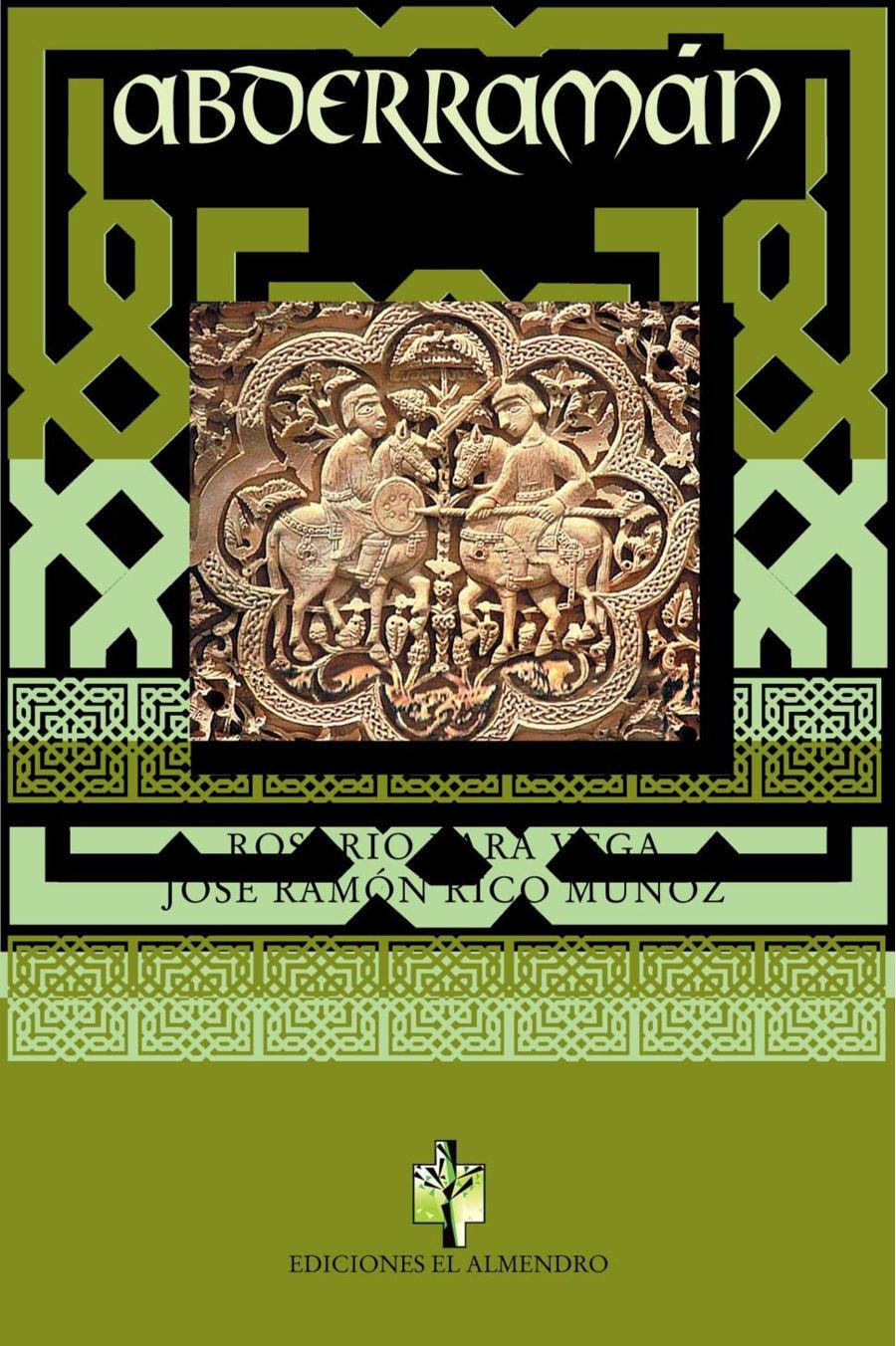 Abderramán, El Emigrado Book Cover