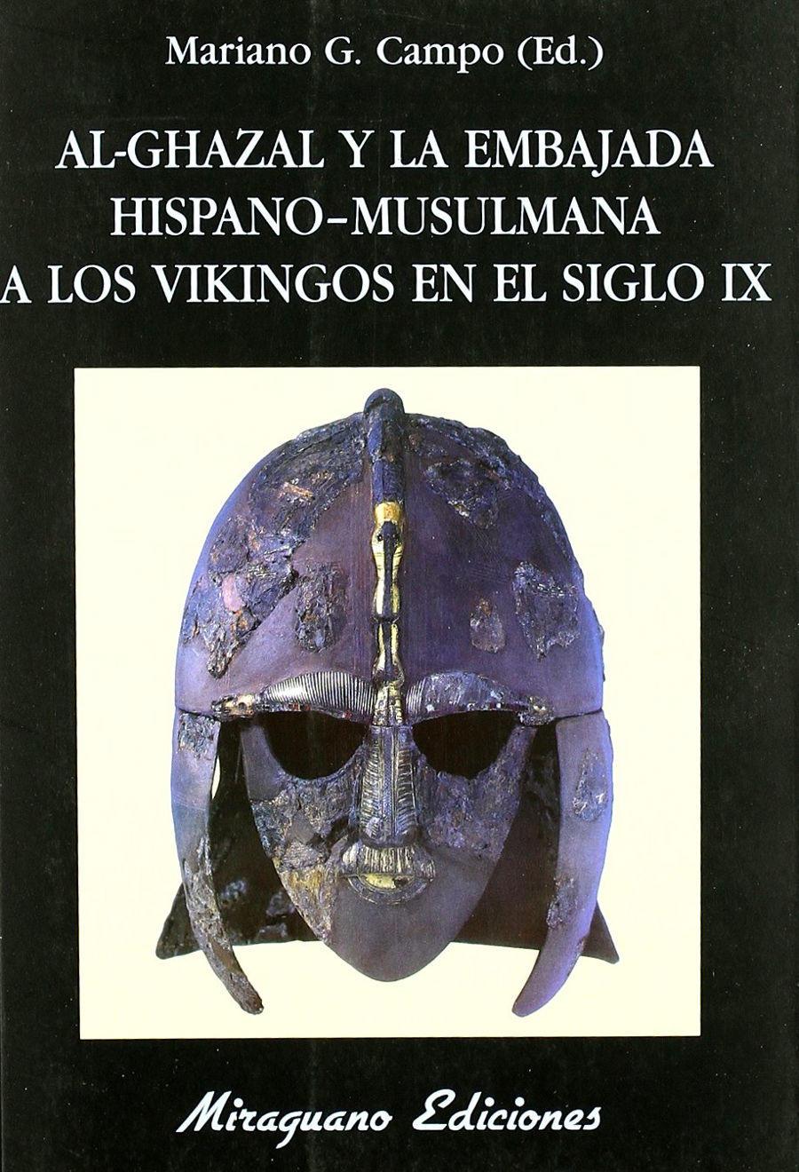 Al-Ghazal y la Embajada Hispano-Musulmana a los Vikingos en el siglo IX Book Cover