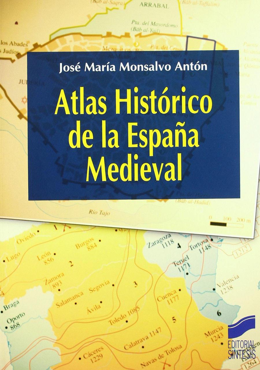 Atlas historico de la España medieval Book Cover