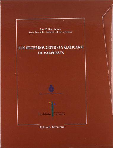 Los becerros gótico y galicano de Valpuesta Book Cover