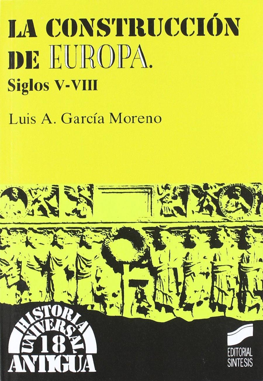 La construcción de Europa. Siglos V-VIII Book Cover