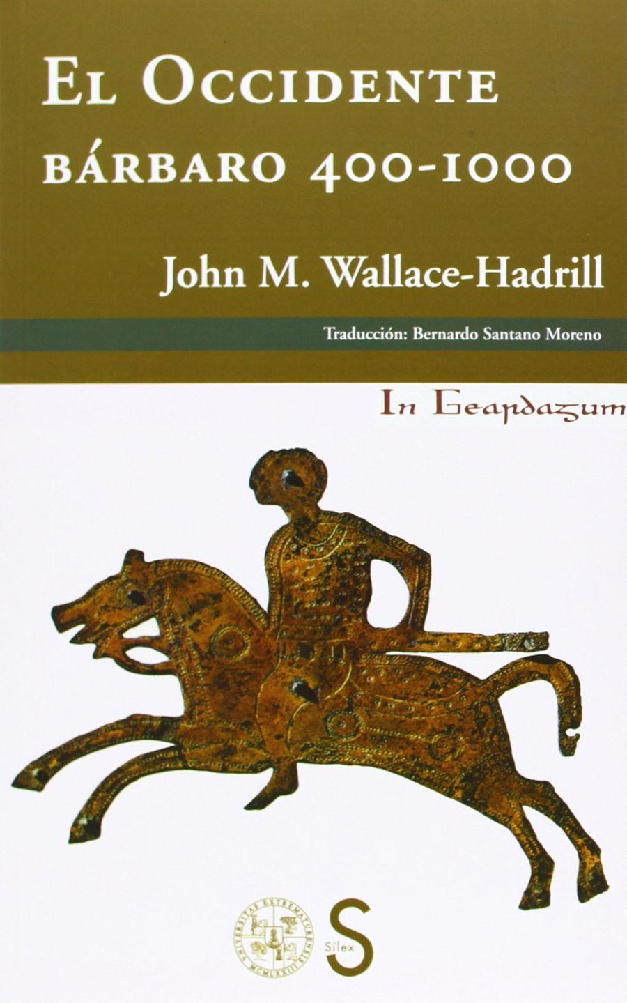 El Occidente bárbaro 400-1000 (In Geardagum) Book Cover