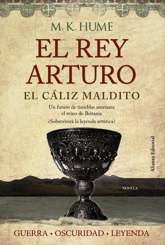 El rey Arturo: El cáliz maldito Book Cover