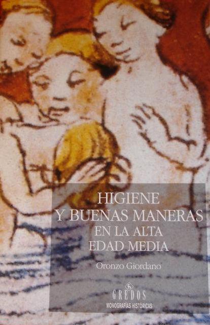 Higiene y buenas maneras en la Alta Edad Media Book Cover