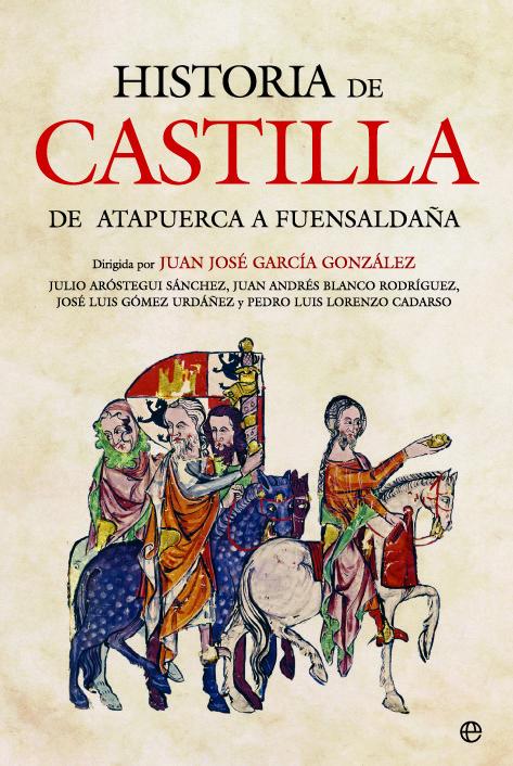 Historia de Castilla - De Atapuerca a Fuensaldaña Book Cover
