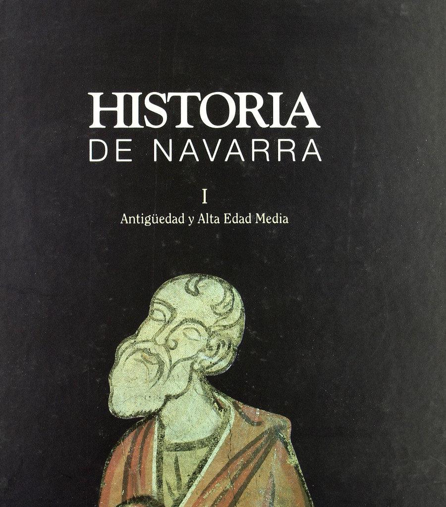 Historia de Navarra I. Antigua y alta edad media Book Cover