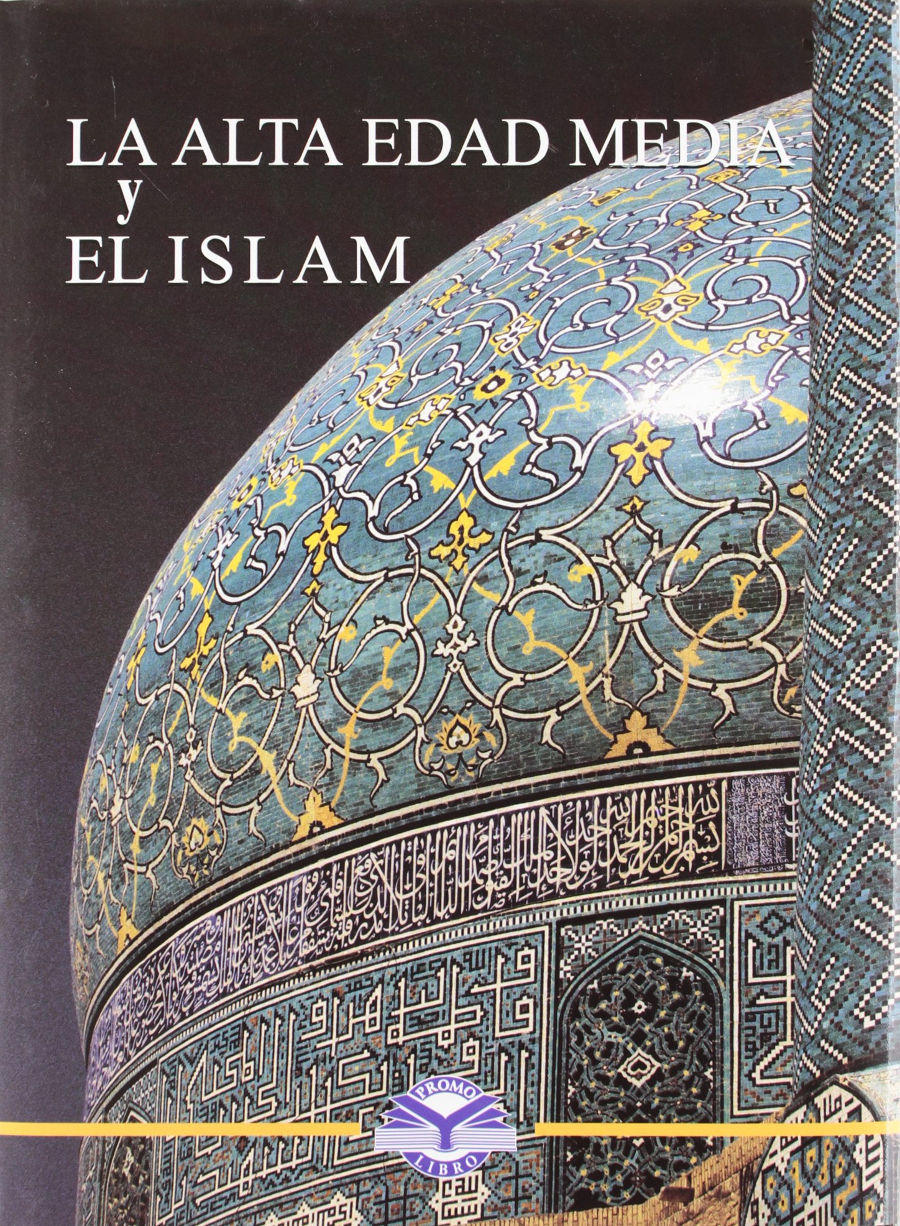 La alta edad media y el islam Book Cover