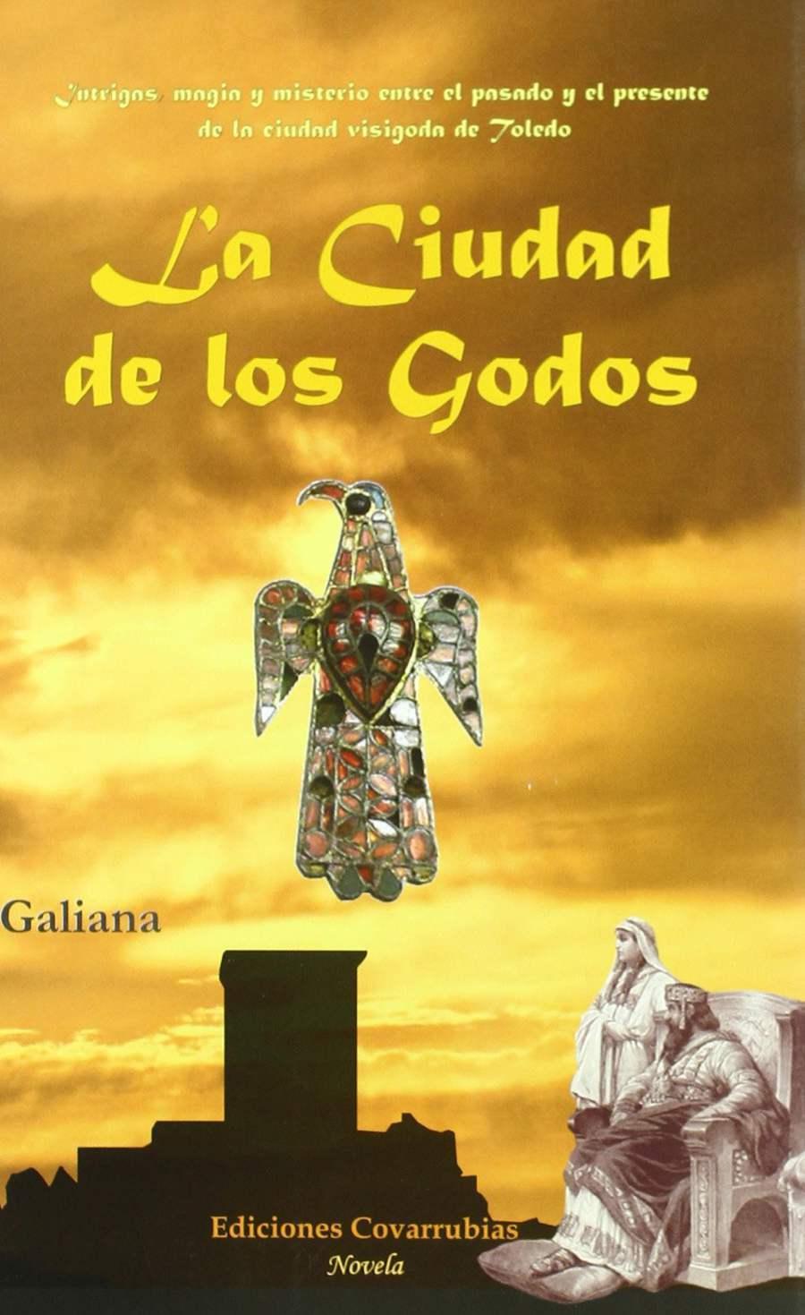 La ciudad de los godos. Book Cover