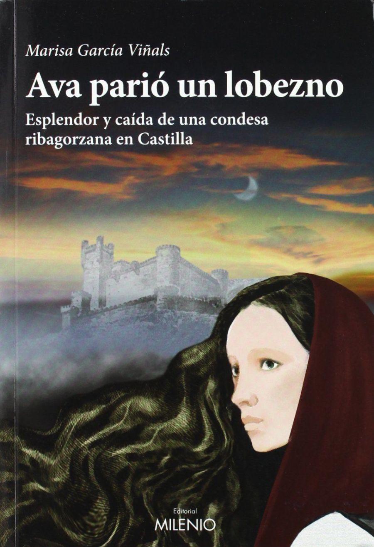 Ava parió un lobezno: Esplendor y caída de una condesa ribagorzana en Castilla Book Cover