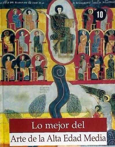 Lo mejor del Arte de la alta edad media Book Cover