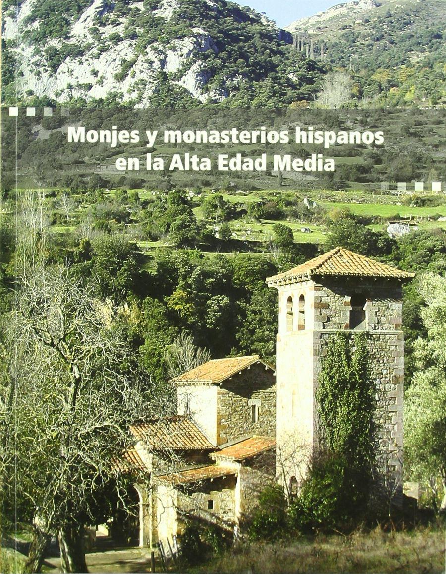 Monjes y monasterios hispanos en la Alta Edad Media Book Cover