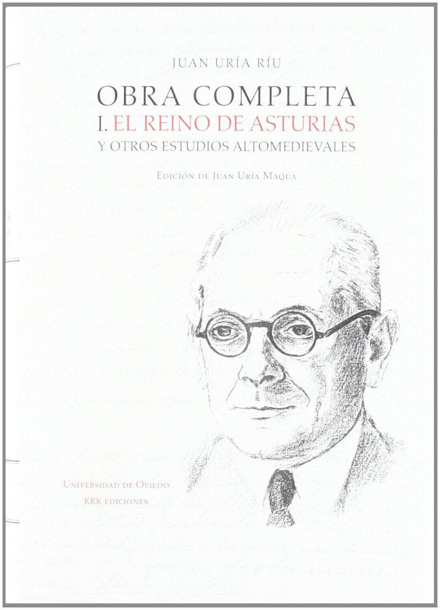 El Reino de Asturias y otros estudios altomedievales Book Cover