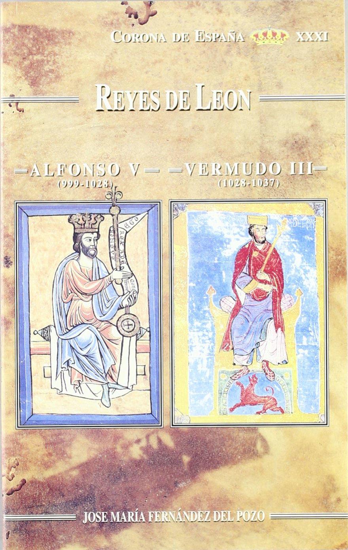 Alfonso V. Vermudo III. Reyes de León Book Cover