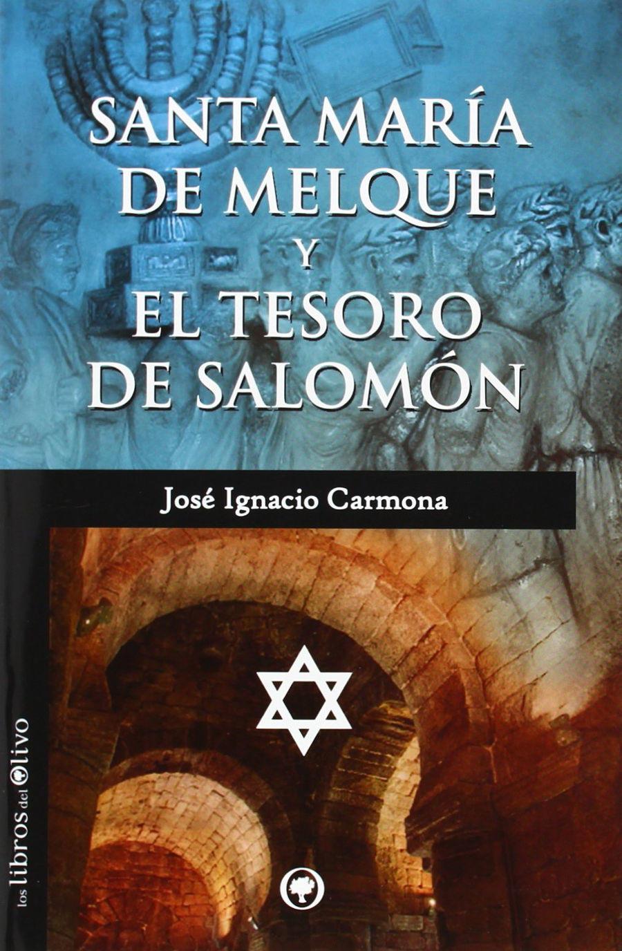Santa María de Melque y el Tesoro de Salomón Book Cover