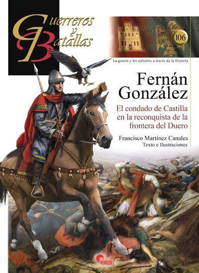Fernán González: El condado de Castilla en la reconquista de la frontera del Duero Book Cover