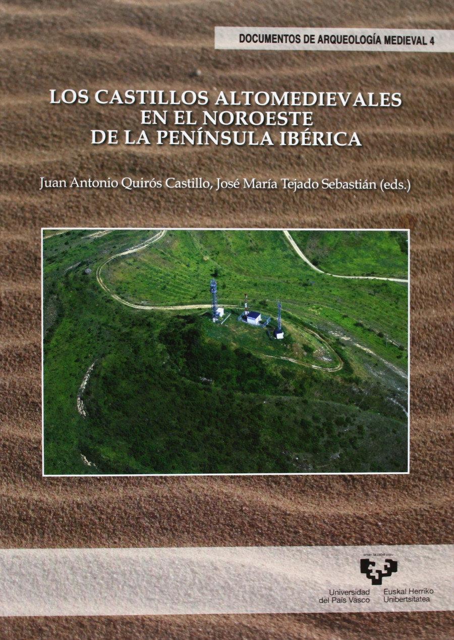 Los castillos altomedievales en el noroeste de la Península Ibérica Book Cover