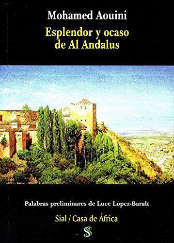 Esplendor y ocaso en al Ándalus Book Cover