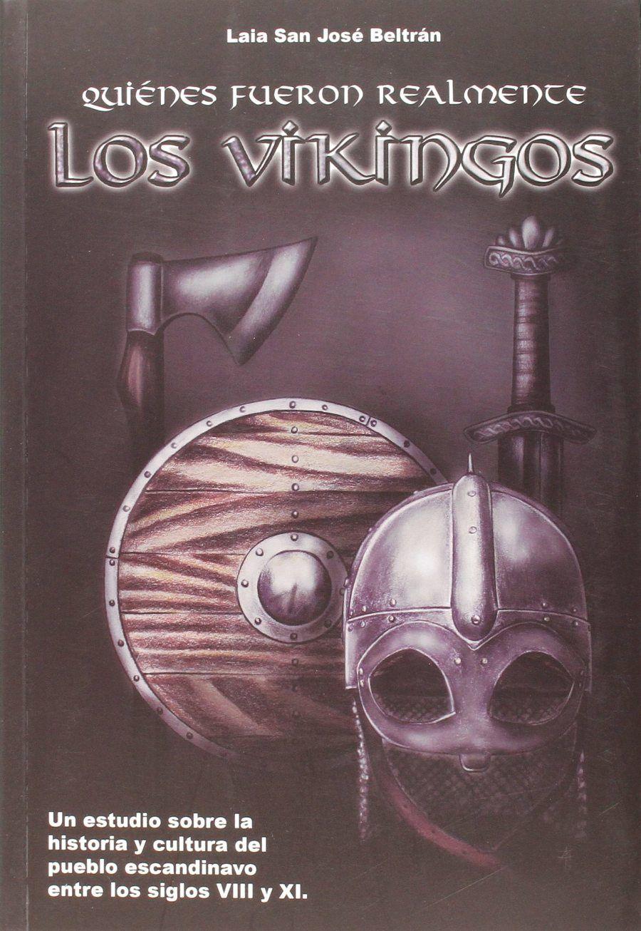Los Vikingos. ¿Quiénes fueron realmente? Book Cover