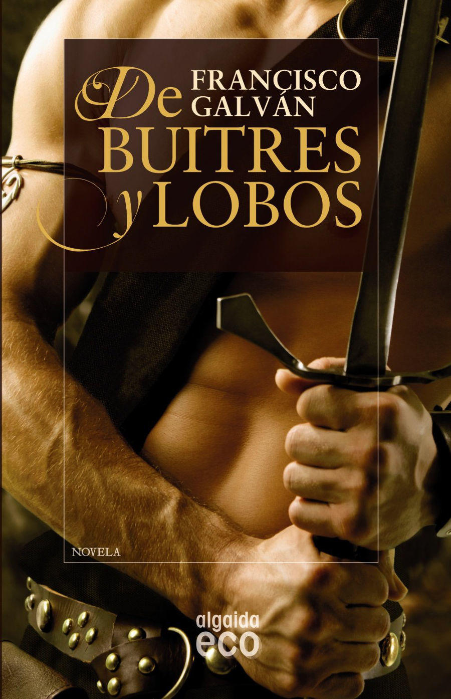 De buitres y lobos Book Cover