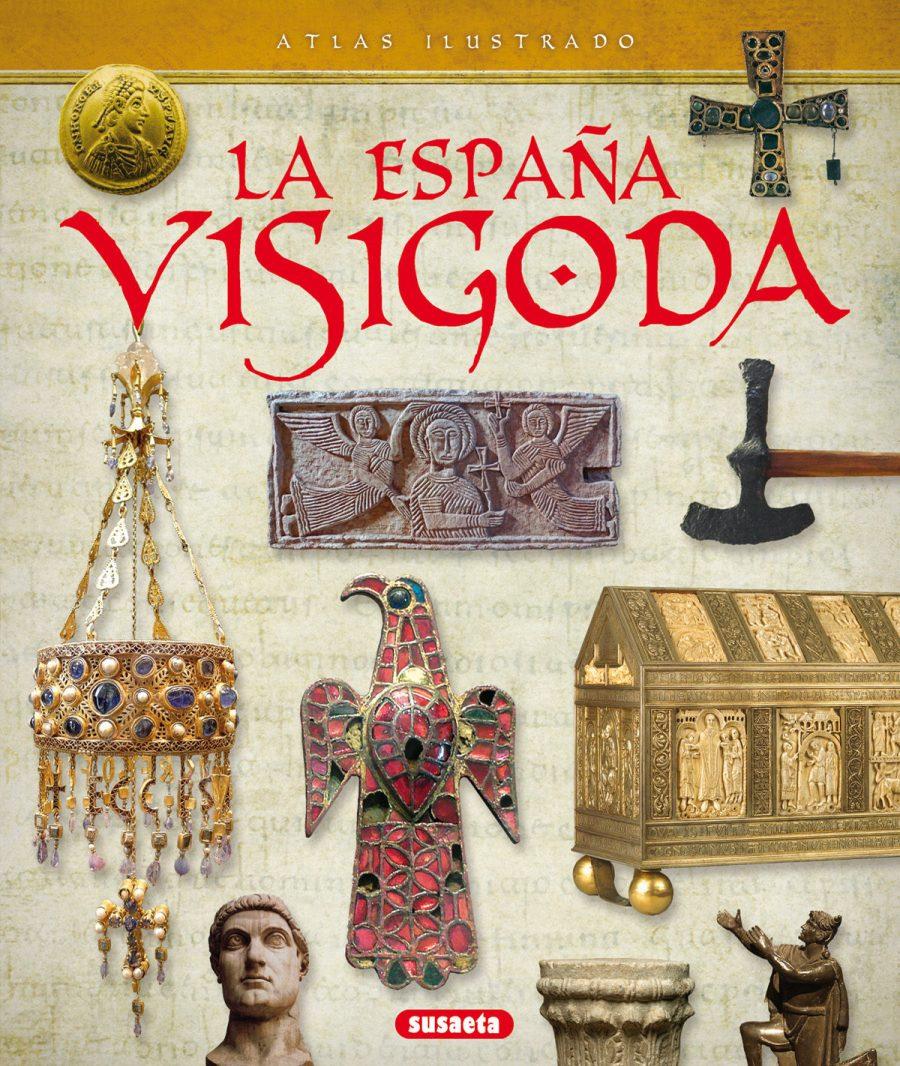 Atlas ilustrado de la España visigoda Book Cover
